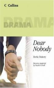 book cover of Dear Nobody by Berlie Doherty