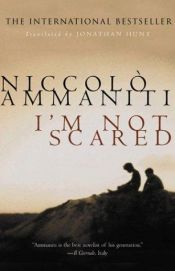 book cover of I'm Not Scared by Niccolò Ammaniti