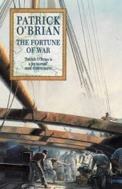 book cover of The Fortune of War by Patrick O'Brian