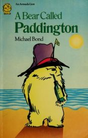 book cover of A bear called Paddington by Michael Bond