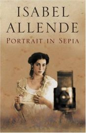 book cover of Portrait in Sepia by Isabel Allende