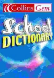 book cover of School Dictionary: Blue Cover (Collins GEM) by