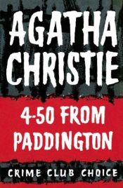 book cover of 4.50 from Paddington by Agatha Christie|Pierre Girard