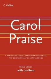 book cover of Carol Praise: Music Edition by David Peacock and Noel Tredinnick (Editors)