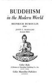 book cover of Buddhism in the Modern World by Heinrich Dumoulin