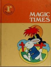 book cover of Magic Times: Series R : Level 11-12 by