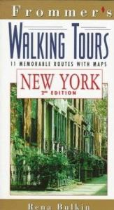 book cover of Frommer's Walking Tours: New York (Frommer's Walking Tours) by Rena Bulkin