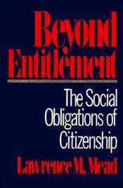 book cover of Beyond Entitlement by Lawrence M. Mead