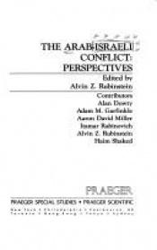 book cover of The Arab-Israeli conflict : perspectives by Alvin Z. Rubinstein