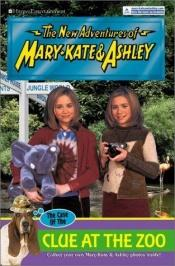 book cover of Case of the Clue at the Zoo, The (The New Adventures of Mary-Kate & Ashley #39) by Mary-kate & Ashley Olsen