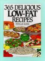 book cover of 365 Delicious Low-Fat Recipes by Phyllis Kohn