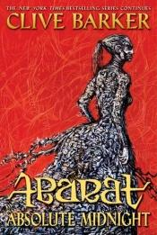 book cover of Abarat: Absolute Midnight (Books of Abarat, Book 3) by Clive Barker