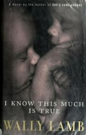 book cover of I Know This Much Is True by Wally Lamb