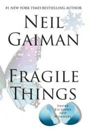 book cover of Fragile Things by Neil Gaiman