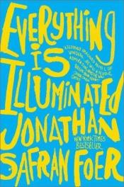 book cover of Everything Is Illuminated by Jonathan Safran Foer