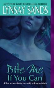 book cover of Bite Me If You Can by Lynsay Sands