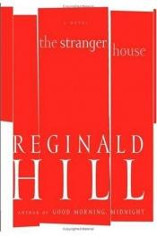 book cover of The stranger house by Reginald Hill