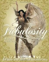 book cover of Fabulosity: What It Is and How to Get It by Kimora Lee Simmons