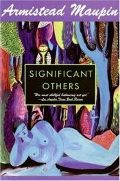 book cover of Significant Others by Armistead Maupin