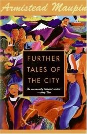book cover of Further Tales of the City (Tales of the City Series) by Armistead Maupin