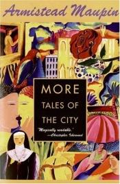 book cover of More tales of the city by Armistead Maupin