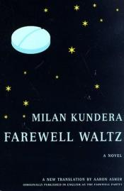 book cover of The Farewell Waltz by Milan Kundera