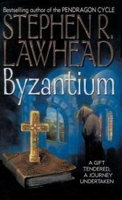book cover of Byzantium by Stephen R. Lawhead