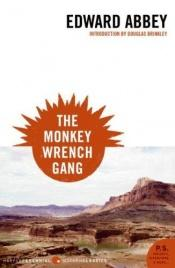 book cover of The Monkey Wrench Gang by Edward Abbey