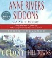 book cover of Anne Rivers Siddons CD Audio Treasury Low Price: Colony and Hill Towns (CD Audio Treasury) by Anne Rivers Siddons