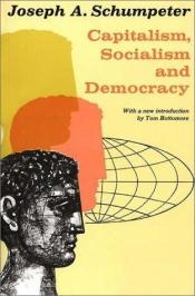 book cover of Capitalism, Socialism and Democracy by Joseph Schumpeter