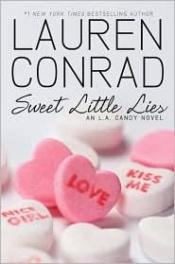 book cover of Sweet Little Lies by Lauren Conrad
