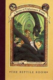 book cover of Series of Unfortunate Events 2: The Reptile Room by 丹尼尔·韩德勒