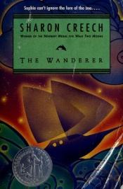book cover of The Wanderer (rack) by Sharon Creech