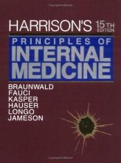 book cover of Harrison's Principles of Internal Medicine, 15th Edition by Eugene Braunwald