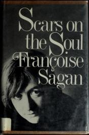 book cover of Scars on the soul by Françoise Sagan