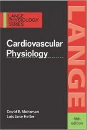 book cover of Cardiovascular physiology by David E. Mohrman