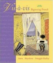 book cover of Vis-a-vis: Beginning French Student Edition Prepack by Evelyne Amon