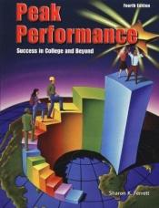 book cover of Peak Performance: Success in College and Beyond (Ashford University Edition) by Sharon Ferrett