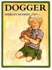 book cover of Dogger by Shirley Hughes