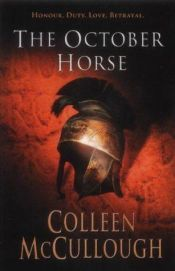 book cover of The October Horse by Colleen McCullough