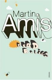 book cover of Dead Babies by Martin Amis