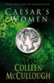 book cover of Caesar's Women (Maters of Rome, Book 4) by Colleen McCullough