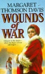 book cover of Wounds of War by Margaret Thomson Davis