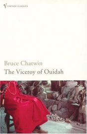 book cover of The Viceroy of Ouidah by Bruce Chatwin
