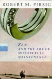 book cover of Zen en de kunst van het motoronderhoud by Robert M. Pirsig