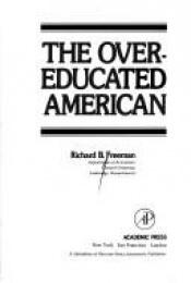 book cover of The Overeducated American by Richard B. Freeman
