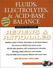 book cover of Fluids, Electrolytes, & Acid-Base Balance: Reviews & Rationales by Mary Ann Hogan