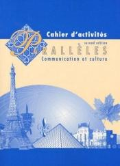 book cover of Paralleles: Cahier D'Activites : Communication Et Culture by Nicole Fouletier-Smith