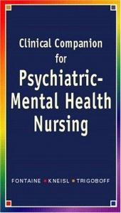 book cover of Psychiatric-Mental Health Nursing Clinical Companion by Karen Lee Fontaine