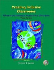 book cover of Creating Inclusive Classrooms: Effective and Reflective Practices by Spencer J. Salend